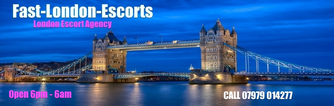 Fast London Escorts